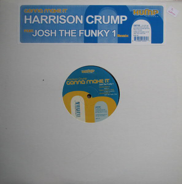 "Harrison Crump ‎– Gonna Make It -Mint- 12"" Single USA 2004 - Chicago House"