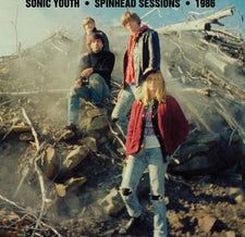 Sonic Youth - Spinhead Sessions 1986 - New Vinyl 2016 Goofin' Records LP - Alt-Rock / Noise-Rock / Post-Punk