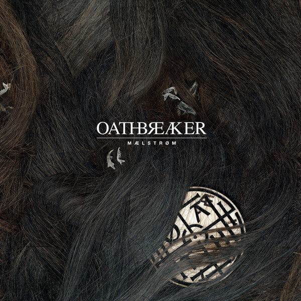 Oathbreaker - Maelstrom - New Vinyl Record 2011 Deathwish Inc LP - Hardcore / Blackened-Crust