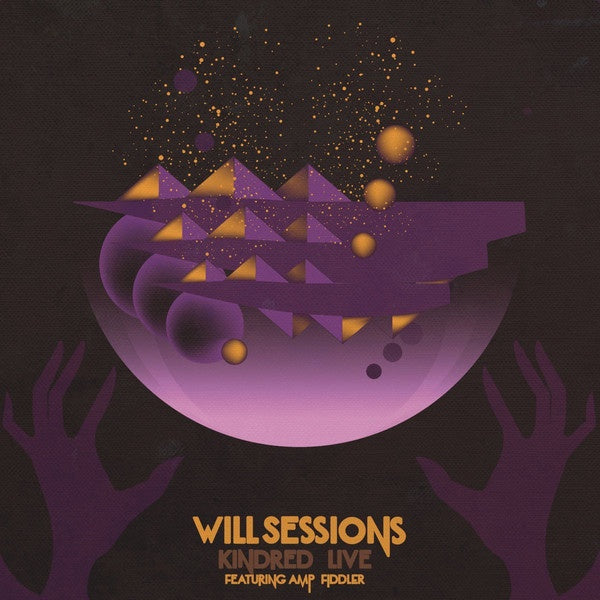 Will Sessions Featuring Amp Fiddler ‎– Kindred Live - New Vinyl Record 2017 Sessions Sounds Pressing on Gold Vinyl - Hip Hop / Jazz-Funk