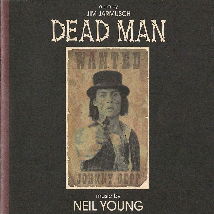 Neil Young ‎– Dead Man (Original Motion Picture 1996) - New 2 Lp Record 2019 Vapor Records Vinyl - Soundtrack