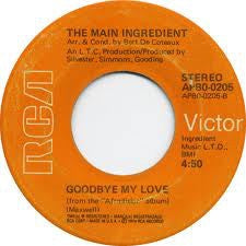 The Main Ingredient ‎– Just Dont Want To Be Lonely / Goodbye My Love - VG 45rpm 1974 USA RCA Records - Funk / Soul