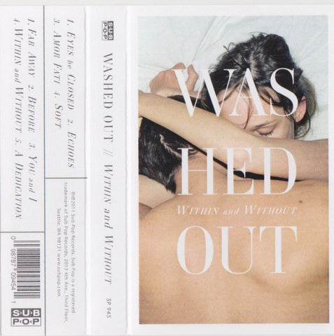 Washed Out ‎– Within And Without - New Cassette 2020 Sub Pop USA White Tape - Electronic / Pop