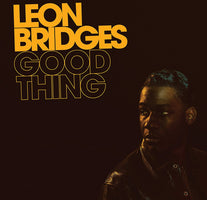 (PRE-ORDER) Leon Bridges - Good Thing - New Vinyl Lp 2018 Columbia 180gram Pressing with Download - Throwback R&B / Soul