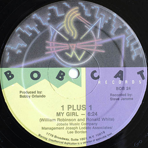 "1 Plus 1 - My Girl VG+ - 12"" Single 1983 Bobcat USA - Hi NRG"