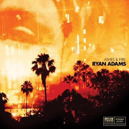 Ryan Adams - Ashes & Fire - New Lp Record 2011 Pax Americana USA Vinyl & Download - Pop Rock / Country Rock