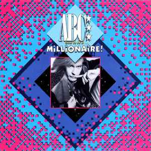 "ABC ‎– (How To Be A...) Millionaire! - Mint- 7"" 45 Single Record 1985 USA Vinyl - Synth-pop"