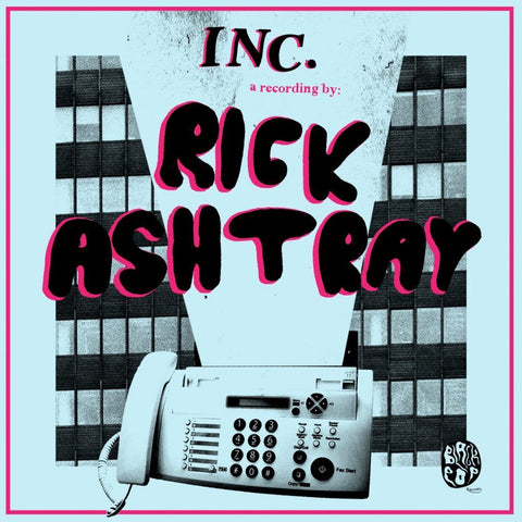 "Rick Ashtray - INC EP - New 7"" Vinyl 2017 Black Pop Records Pressing - Jangly Garage Rock"