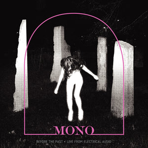 Mono ‎– Before The Past: Live from Electrical Audio - New EP Record 2019 Temporary Residence USA Limited Edition Crystal Clear with Pink Smoke Vinyl - Post Rock