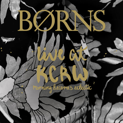 BØRNS ‎– Live at KCRW's Morning Becomes Eclectic - New Lp Record Store Day 2016 Interscope RSD Clear Vinyl - Indie Rock