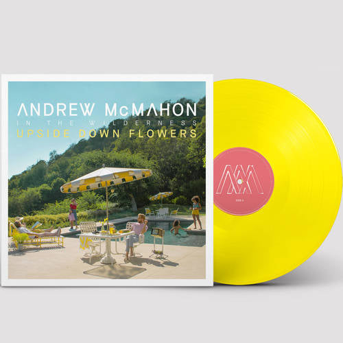 Andrew McMahon In The Wilderness ‎– Upside Down Flowers - New Vinyl Lp 2018 Fantasy Limited Indie Exclusive Pressing on Yellow Vinyl with Download - Alt-Rock / Pop Rock
