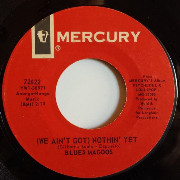 Blues Magoos ‎– (We Ain't Got) Nothin' Yet / Gotta Get Away - VG+ 45rpm 1966 USA Mercury Records - Rock / Psychedelic Rock