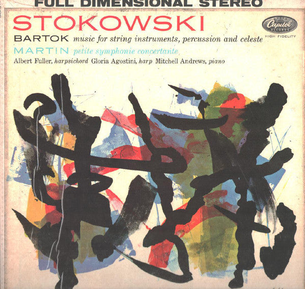 Leopold Stokowski / Albert Fuller / Gloria Agostini / Mitchell Andrews - Bartok & Martin : Music For Strings, Percussion And Celeste / Petite Symphonie Concertante - VG+ 1960 Stereo USA Original Press - Classical