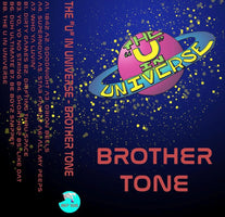 Brother Tone - The U in Universe - New Cassette 2017 Maximum Pelt Tape - Chicago, IL Hip Hop / Beat / Lo-Fi