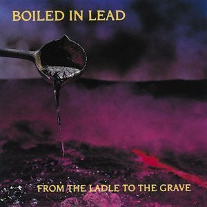 Boiled In Lead ‎– From The Ladle To The Grave - Mint- LP Record 1989 Atomic Theory USA Promo Vinyl - Rock / Folk Rock