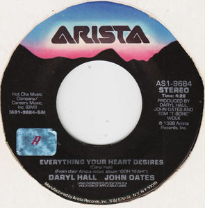 "Daryl Hall & John Oates - Everything Your Heart Desires / Realove - VG+ 7"" Single 45RPM 1988 Arista USA - Electronic/Rock/Pop"