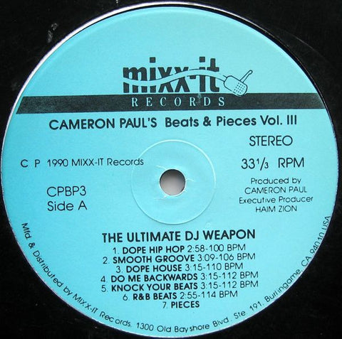 "Cameron Paul ‎– Cameron Paul's Beats & Pieces Vol. III (The Ultimate DJ Weapon) VG- (Low) 12"" 1990 Mixx-It USA - DJ Battle Tools / Breaks"