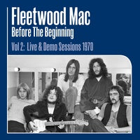 Fleetwood Mac ‎– Before The Beginning (Vol.2: Live & Demo Sessions 1970) - New 3 LP Record 2020 Sony USA 180 gram Vinyl - Rock