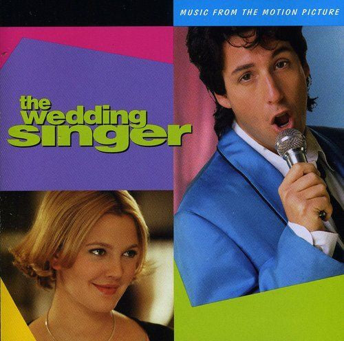 Various ‎– The Wedding Singer (Music From The Motion Picture) - New Vinyl Lp 2019 Friday Music Limited Edition 180gram Audiophile Pressing with Gatefold Jacket - 90's Soundtrack