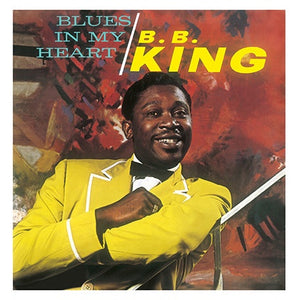 B.B. King ‎– Blues In My Heart (1963) - New Vinyl Lp 2017 DOL 180Gram Deluxe Edition with Gatefold Jacket - Blues