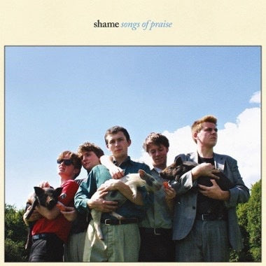 Shame - Songs of Praise - New Vinyl 2018 Dead Oceans Limited Edition Pressing on 'Sky Blue' Vinyl with Download - Post-Punk