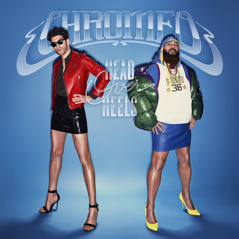 Chromeo - Head Over Heels - New Vinyl 2 Lp 2018 Big Beat Deluxe 180gram Pressing with Download - Electronic / Dance Pop / Funk