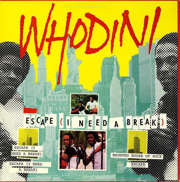 "Whodini ‎- Escape (I Need A Break) - VG- (Low) 12"" Single 1985 USA - Rap / Hip Hop"