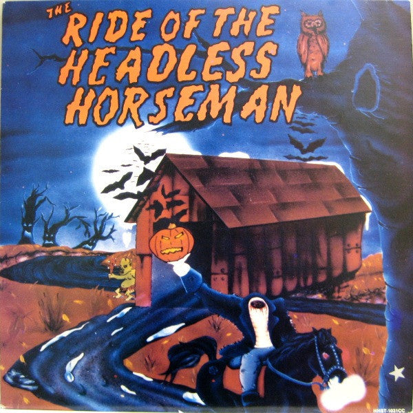 The Ride Of The Headless Horseman - Mint- 1986 Stereo USA - HAUNTED HOUSE/Special Effects