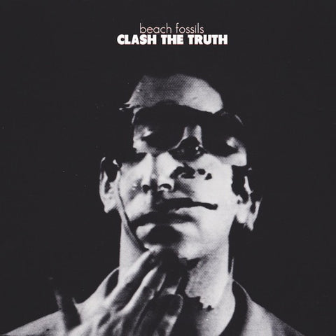 Beach Fossils ‎– Clash The Truth - New LP Record 2013 Captured Tracks USA Standard Vinyl - Indie Rock / Jangle Pop