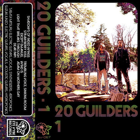 20 Guilders - 1 - New Cassette 2018 Eye Vybe Limited Edition Gold Tape - Experimental / Avant Garde / Psychedelic / Space Rock