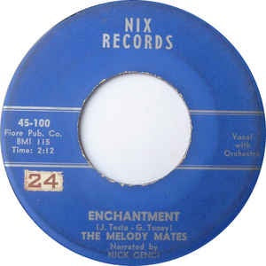 "The Melody Mates - Enchantment / Promenade - VG+ 7"" Single 1960 Nix Records USA - Pop / Vocal"