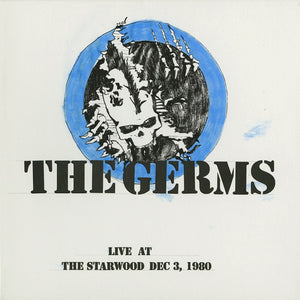 The Germs - Live At Starwood, Dec. 3, 1980 (2010) - New Vinyl LP Record 2019 Limited & Numbered Pressing - Hardcore Punk