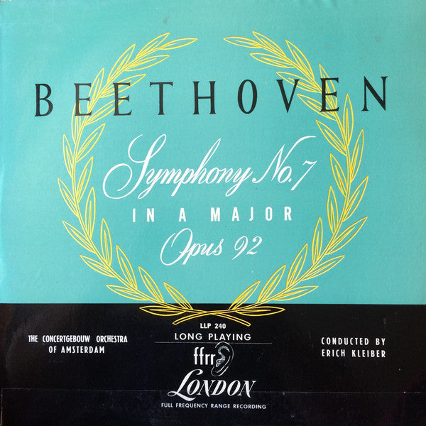 Erich Kleiber Conducting Concertgebouworkest ‎– Beethoven Symphony No.7 In A Major Opus 92 - VG+ (VG- Cover) 1950 UK Import Mono Original Press Record - Classical