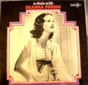 Deanna Durbin ‎– A Date With Deanna Durbin - Mint- Lp Record 1970 Reissue (Orig. 1965) UK Import Original Vinyl - Pop / Vocal
