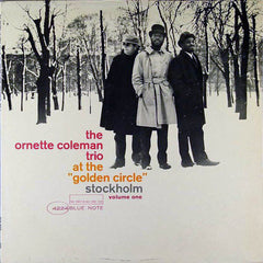 "The Ornette Coleman Trio ‎– At The ""Golden Circle"" Stockholm - Volume One (1965) New Vinyl 2014 Blue Note (75th Anniversary Vinyl Initiative Series) Stereo Reissue USA - Jazz / Free Jazz"