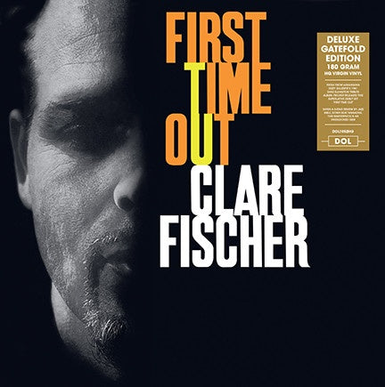 Clare Fischer ‎– First Time Out (1962) - New Lp Record 2013 DL Europe Import 180 gram Vinyl - Jazz