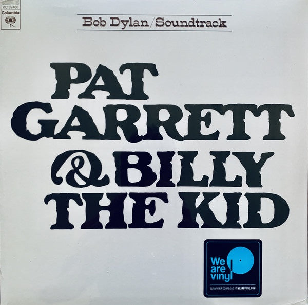 Bob Dylan ‎– Pat Garrett & Billy The Kid (Motion Picture) - New Lp 2019 Columbia EU Reissue with Download - Folk Rock / 70's Soundtrack