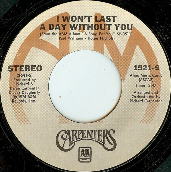 "Carpenters ‎- I Won't Last A Day Without You - VG+ 7"" Single 45 RPM 1974 USA - Rock / Pop"