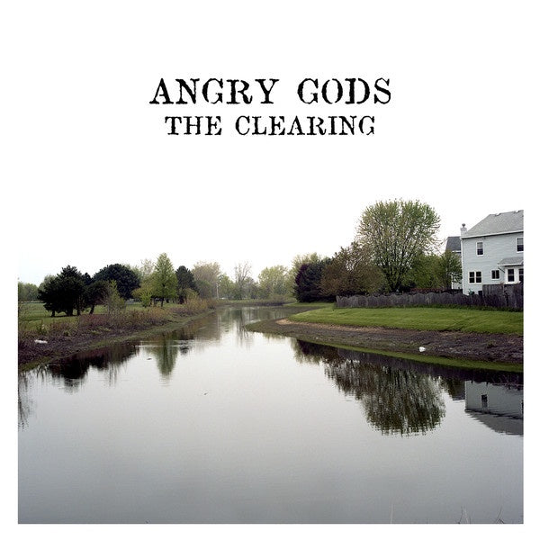 Angry Gods ‎– The Clearing - New Vinyl Record 2016 Hip Kids Records First Pressing on Black Vinyl (Limited to 330!) - Chicago, IL Hardcore / Sludge Metal