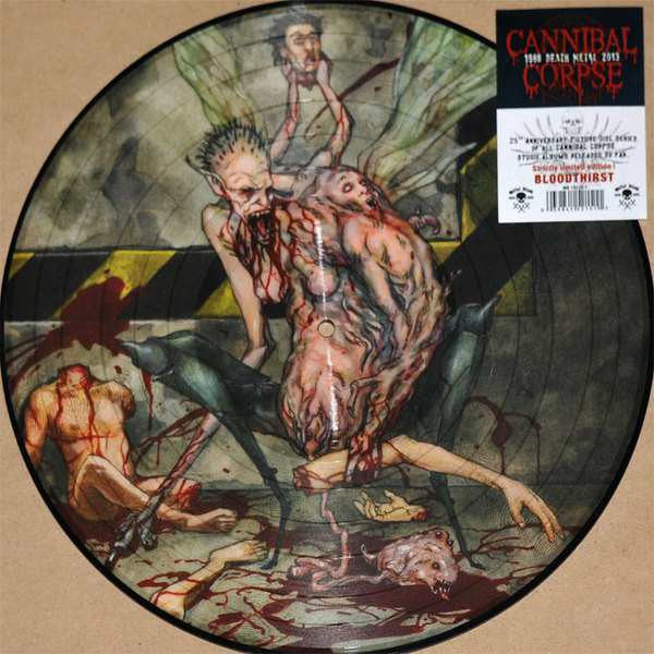 Cannibal Corpse - Bloodthirst - New Vinyl 2013 Metal Blade 25th Anniversary Picture Disc - Death Metal