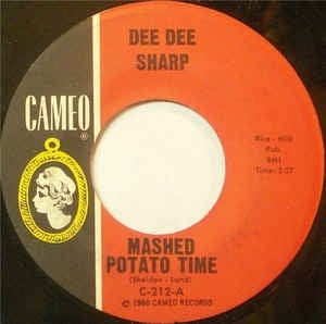 "Dee Dee Sharp- Mashed Potato Time / Set My Heart At Ease- VG 7"" Single 45RPM- 1962 Cameo USA- Rock"
