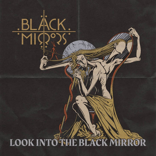 Black Mirrors - Look Into The Black Mirror - New Vinyl Lp 2018 Napalm EU Import Pressing with Gatefold Jacket - Psych / Stoner Rock