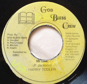 "Harry Todler - Mi Gal / Version VG- - 7"" Single 45RPM God Bless Crew Jamaica - Reggae"