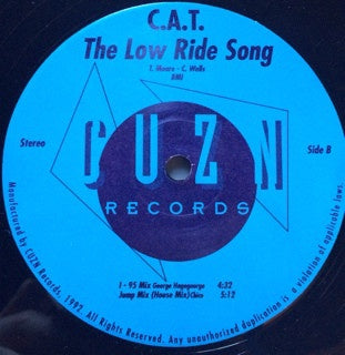 "C.A.T. (Car Acrobatic Team) ‎– The Low Ride Song - VG+ 12"" Single Record 1992 USA Original Vinyl - Hip Hop / Breaks"