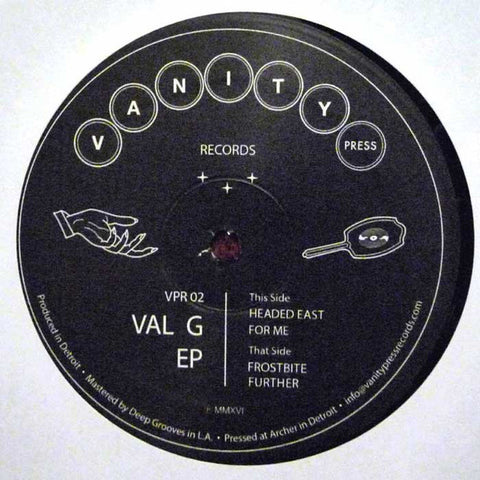 Val G ‎– Val G EP New Vinyl Record 2016 Vanity Press Detroit - Electronic / Techno / House