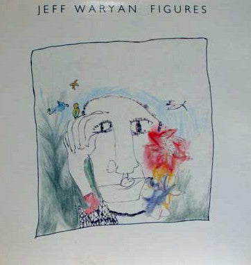 Jeff Waryan ‎– Figures - Mint- Stereo 1983 USA - Rock