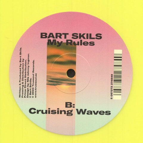 "Bart Skils ‎– My Rules - New 12"" SIngle Record 2020 Truesoul Sweden Import Yellow Vinyl - Techno"