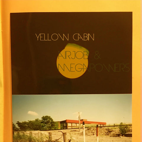 Airjob & Megapowers - Yellow Cabin - New LP Record 2020 USA Vinyl & Zine - Detroit Hip Hop Instrumental / Electronic