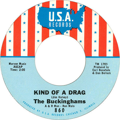 "The Buckinghams - Kind Of A Drag / You Make Me Feel So Good VG - 7"" Single 45RPM 1966 USA USA - Psychedelic"