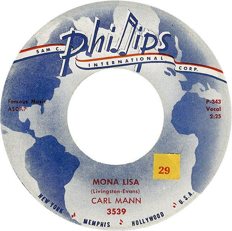 "Carl Mann ‎– Mona Lisa / Foolish One VG 7"" Single 1959 Phillips International - Rockabilly"
